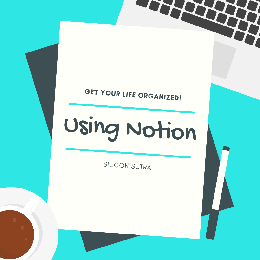 Organizing my life on Notion: a tour of my system sofar